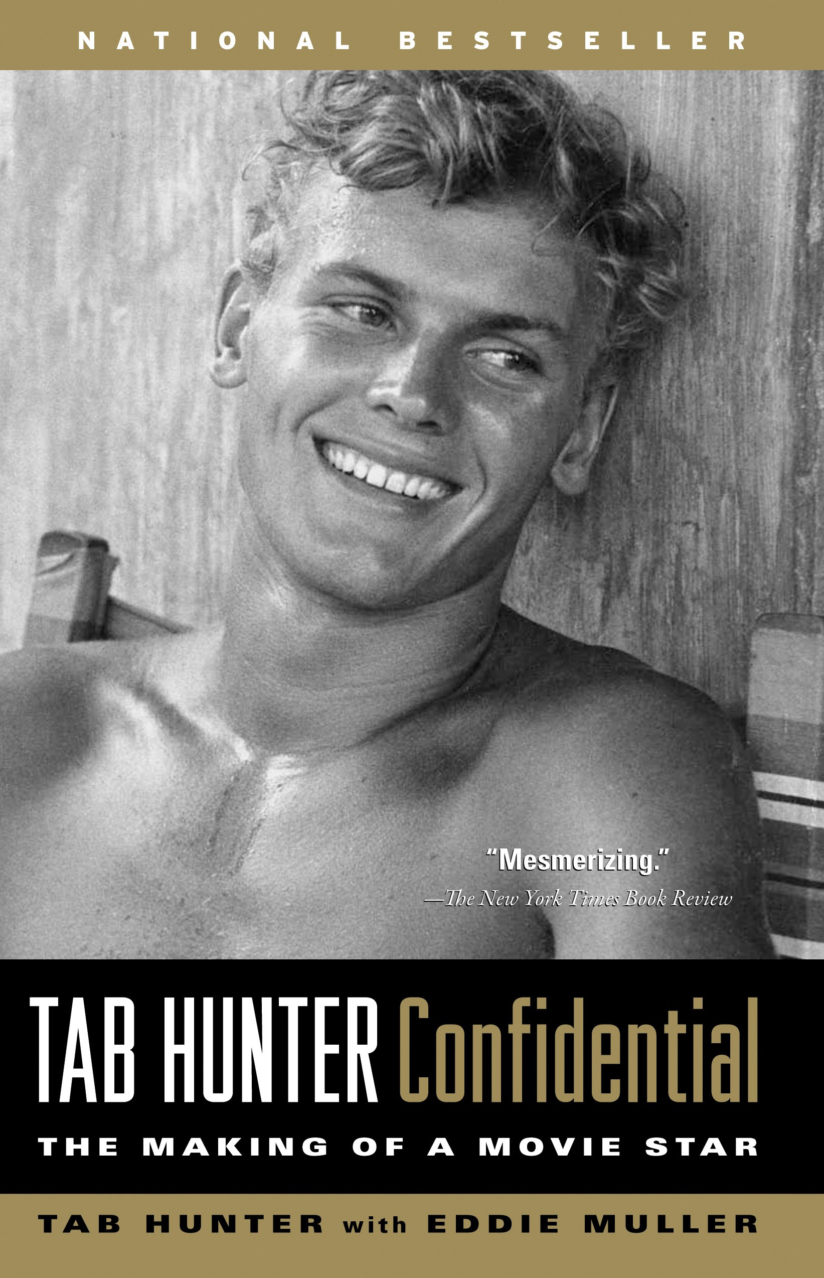 tab hunter confidential the making of a movie star tab hunter