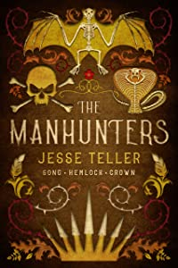 The Manhunters: The Complete Trilogy