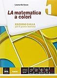 La matematica a colori. Con Quaderno recupero. Ediz. gialla. Per le Scuole superiori. Con e-book. Con espansione online: 1