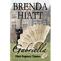 Gabriella (Hiatt Regency Classics Book 1) (English Edition)