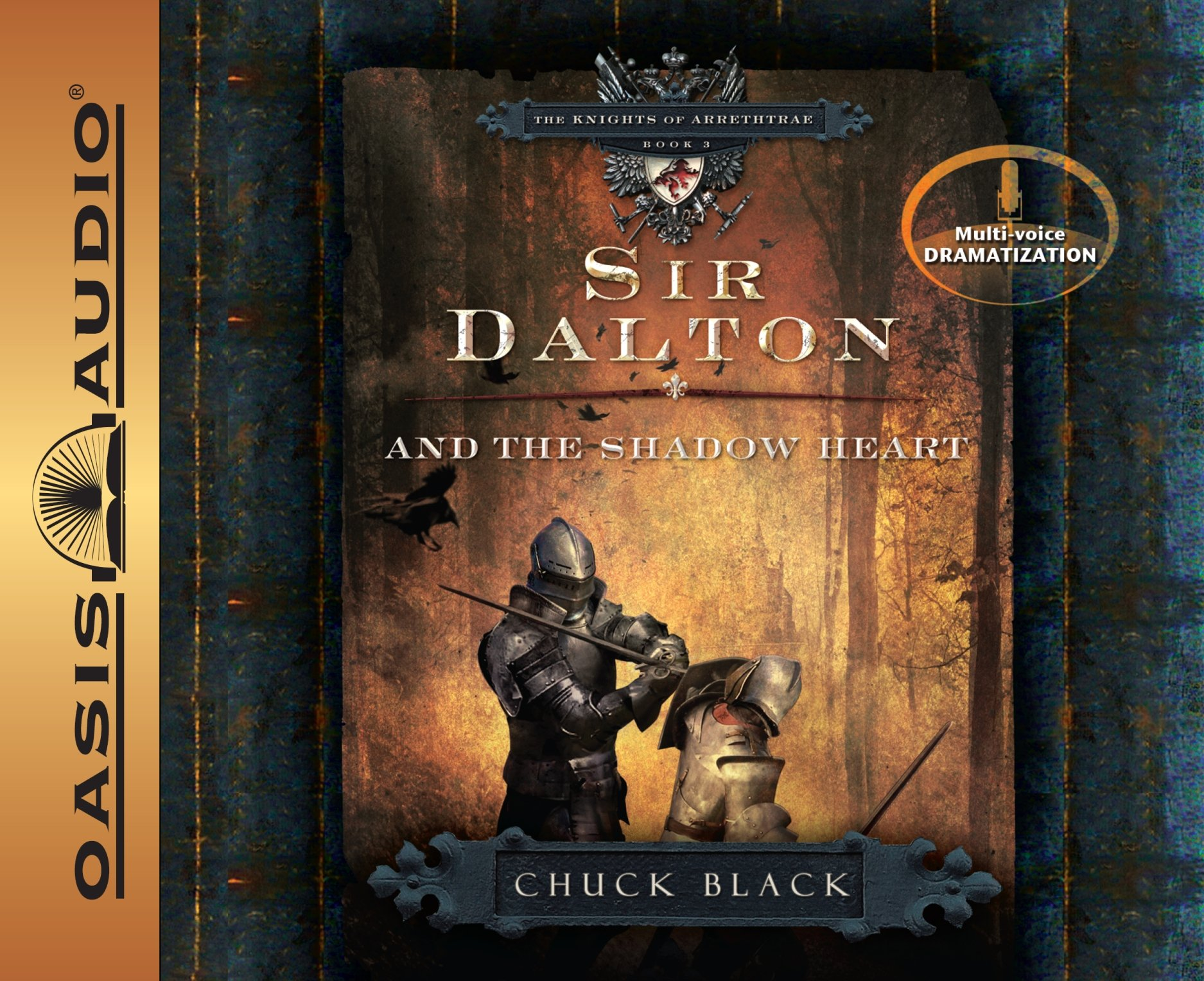 Sir Dalton and the Shadow Heart (Library Edition) (The Knights of Arrethtrae)