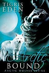 Arctic Bound (Arctic Wolves Book 1)