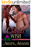 An Outcast's Wish (Highland Heartbeats Book 3)
