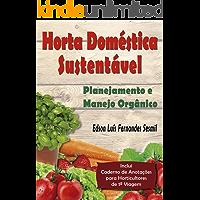 Horta Doméstica Sustentável: Planejamento e Manejo Orgânico