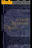 O Tarot Alquímico