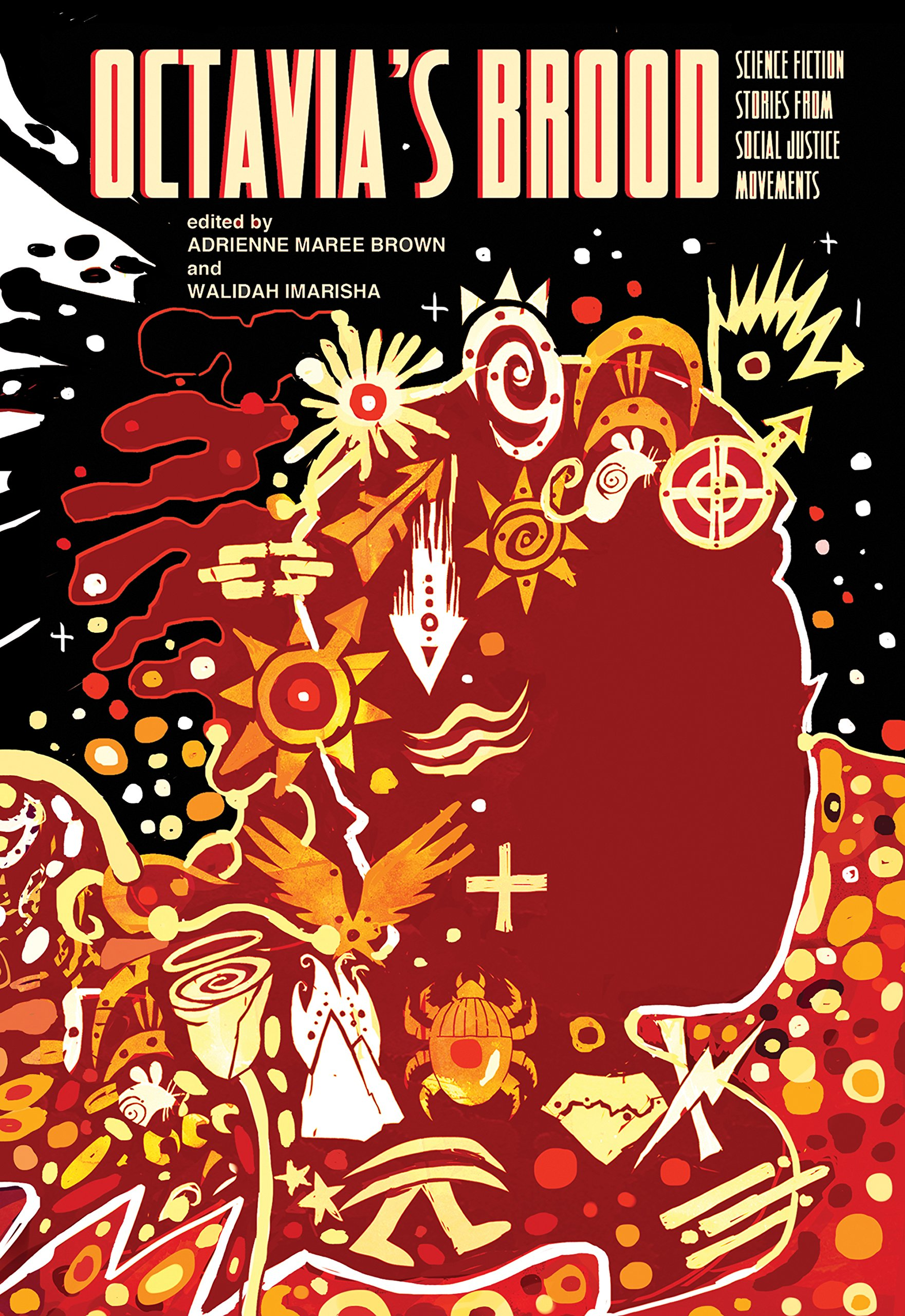 Download Octavias Brood Science Fiction Stories From Social Justice Movements By Adrienne Maree Brown
