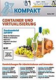 iX Kompakt - Container und Virtualisierung: Handreichungen für Administratoren und Anwender