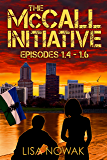 The McCall Initiative: Episodes 1.4-1.6 (The McCall Initiative Box Set Book 2)
