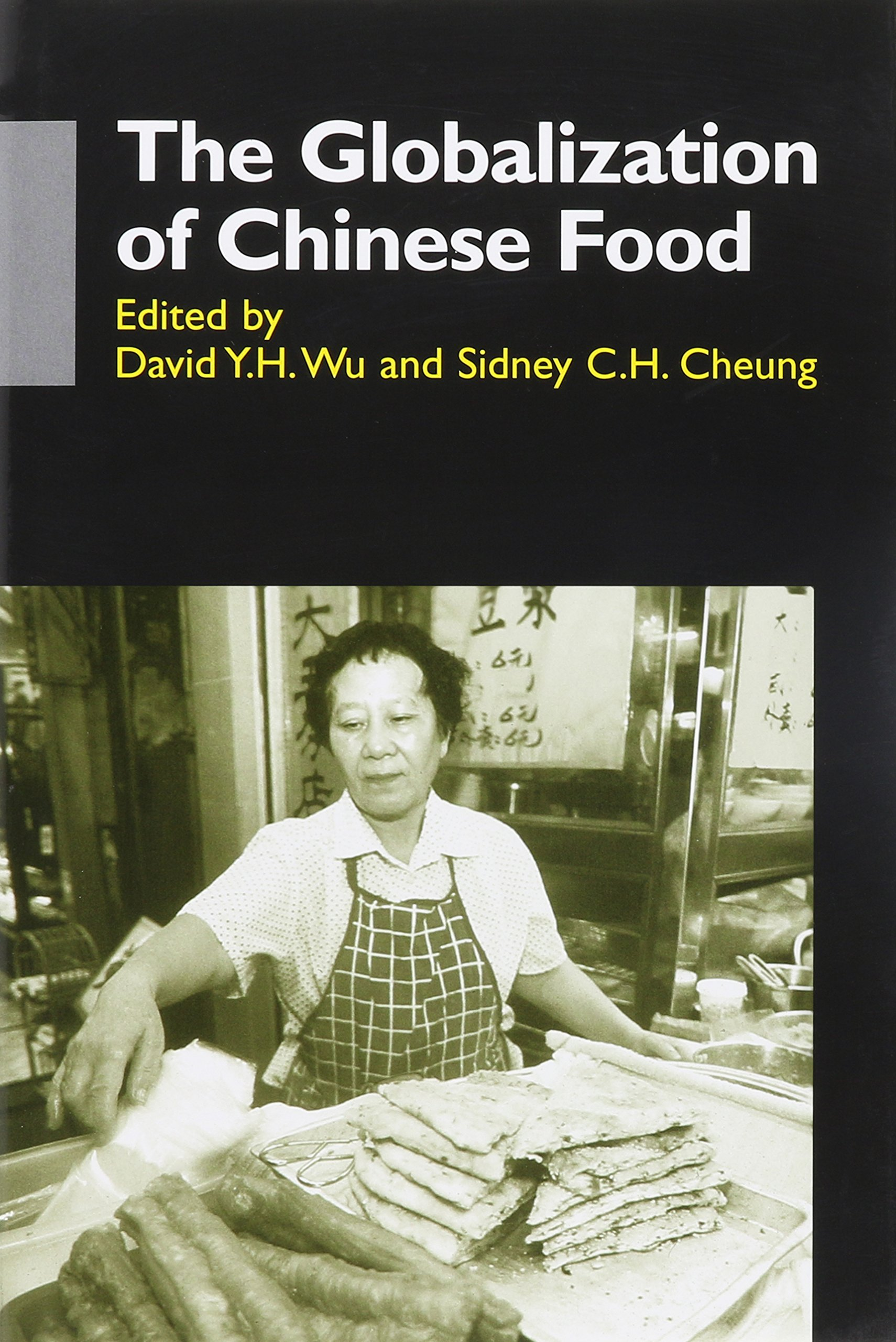 Read Online The Globalization of Chinese Food (Anthropology of Asia Series) pdf