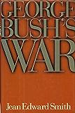 George Bush's War