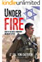 Under Fire: Diary of an Israeli Commander on the battlefield