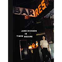 Jane Dickson in Times Square