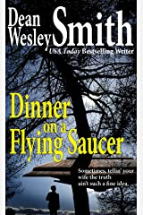 Dinner on a Flying Saucer Kindle Edition