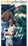 Until My Last Day (Redemption Brothers MC Book 3)