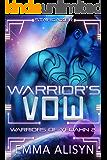 Warrior's Vow: A Stargazer Alien Fantasy Romance (Warriors of Yedahn Book 2)