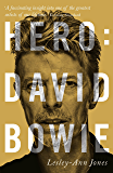 Hero: David Bowie (English Edition)