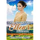 Mail Order Bride: Ellen's Dilemma (Nurses Of The Civil War Book 5)