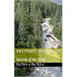 Sky Fighters Part VII: Secrets of the Past (Sky Fighters and Houndy Crunchers Book 7)