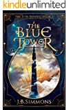 The Blue Tower (The Five Towers Book 1)