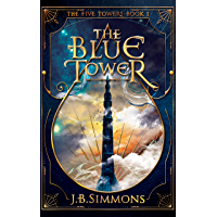 The Blue Tower (The Five Towers Book 1) (English Edition)