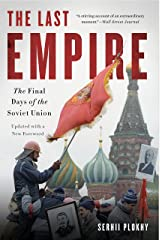 The Last Empire: The Final Days of the Soviet Union Kindle Edition