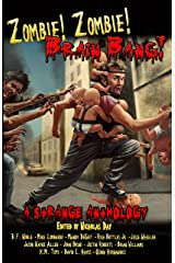 Zombie! Zombie! Brain Bang! Kindle Edition