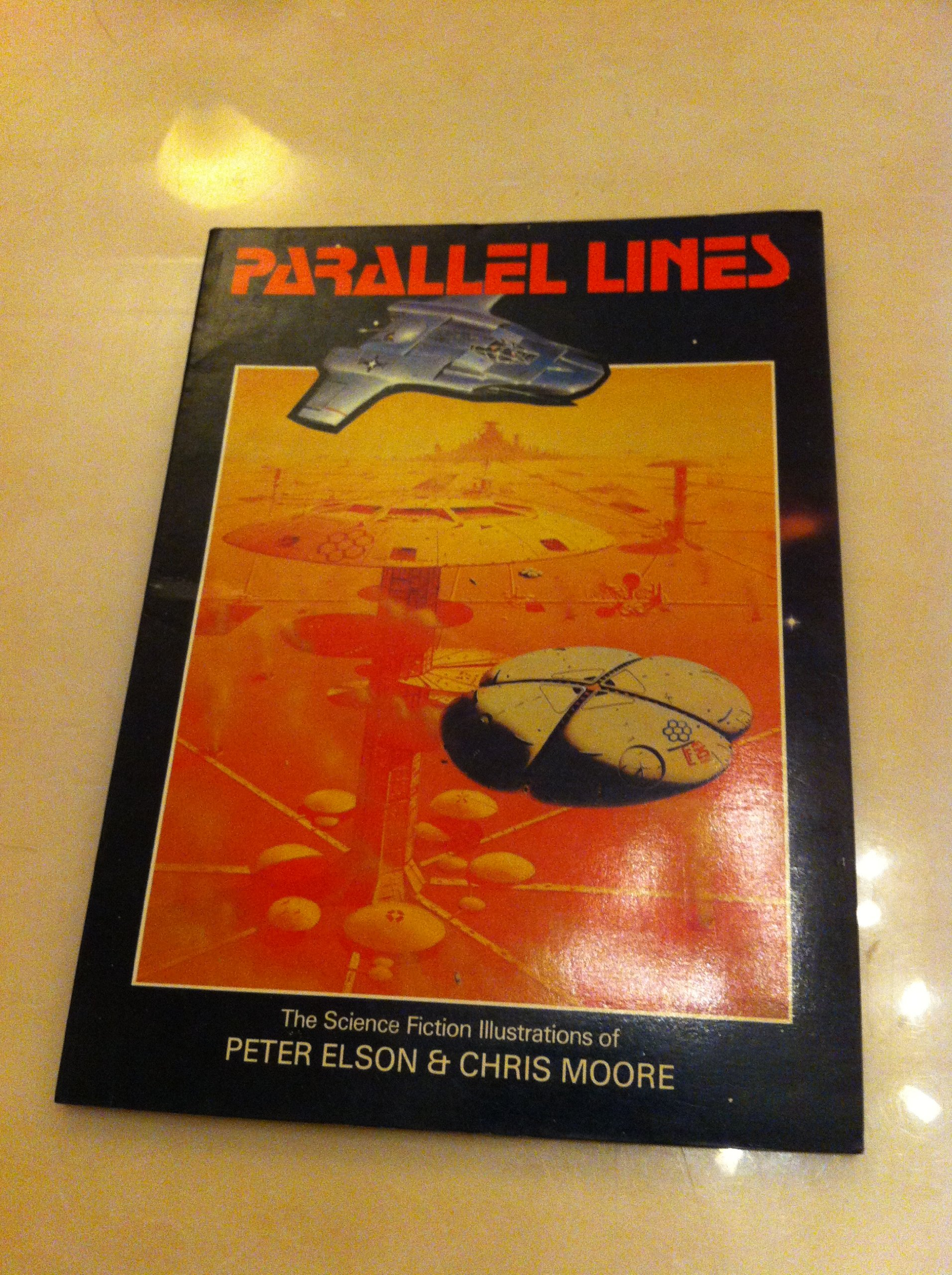 Parallel Lines: The Science Fiction Illustrations, Peter Elson; Chris Moore