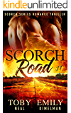 Scorch Road: JT (Scorch Series Romance Thriller Book 1)
