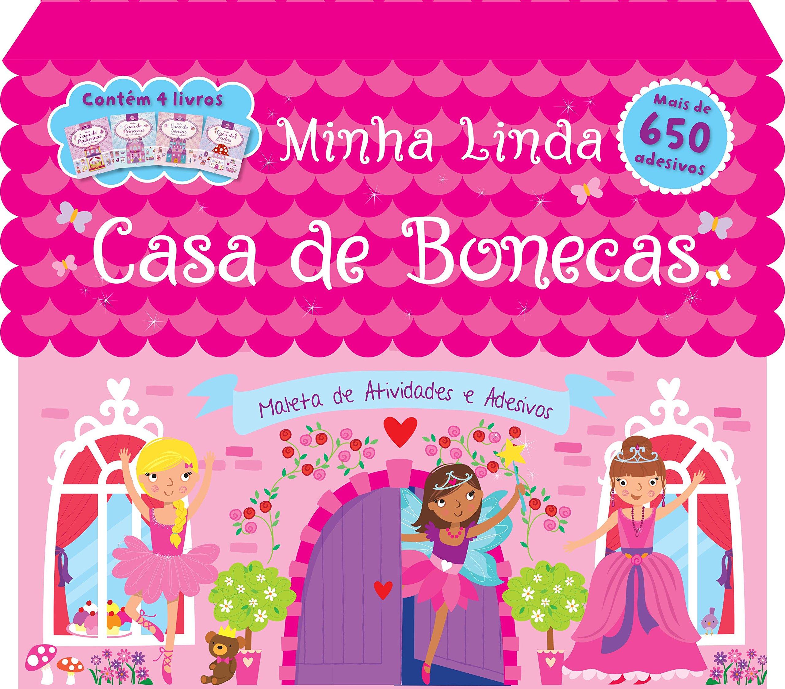 Minha Linda Casa de Bonecas - Maleta de Atividades e Adesivos (Portuguese Brazilian) Paperback – 2015