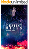 Destiny Risen (Starbright series Book 3)