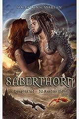 Saberthorn (Paranormal/Fantasy Dragon Shifter Romance): Dragonkind ~ 52 Realms Kindle Edition