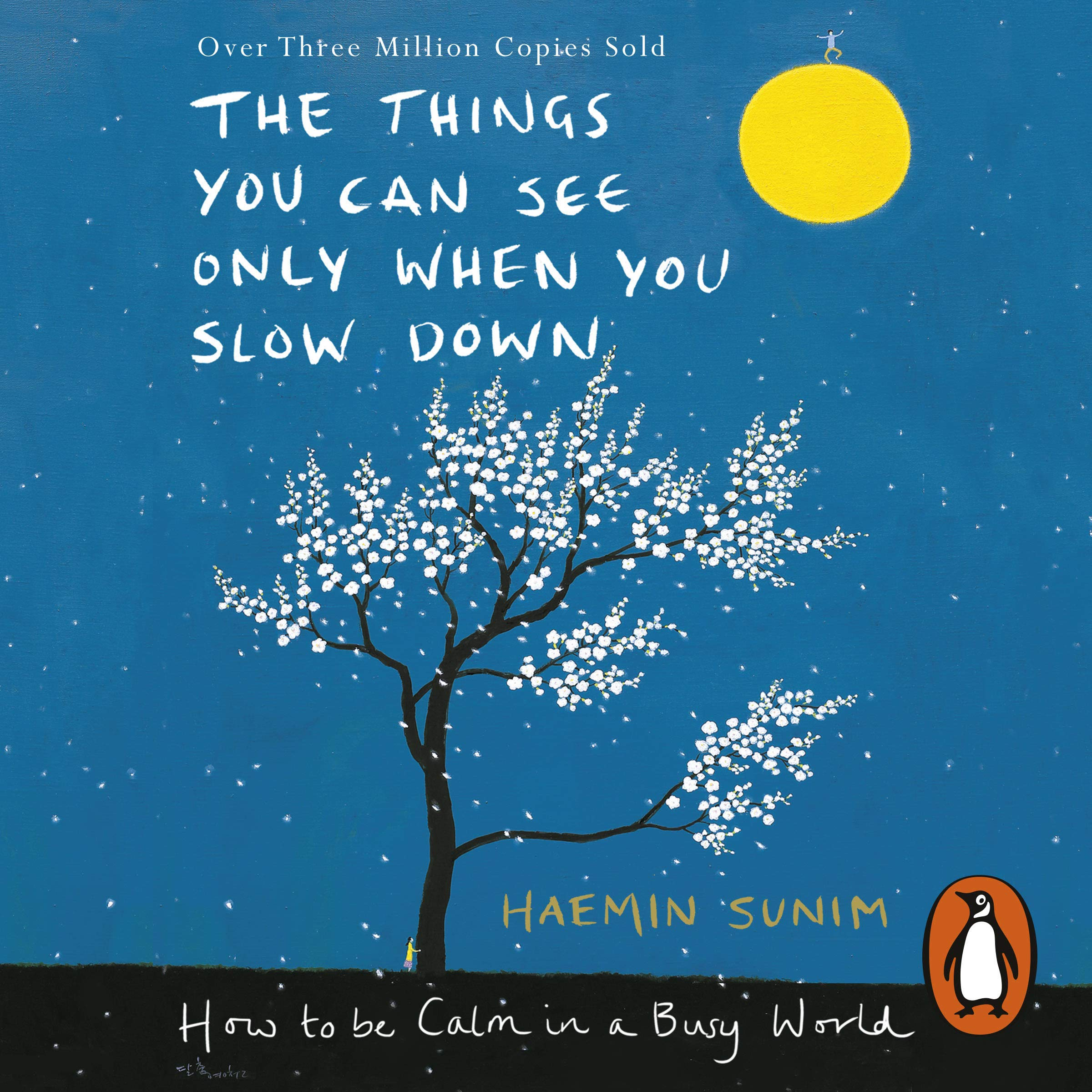 The Things You Can See Only When You Slow Down  How To Be Calm In A Busy World