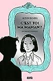 C'est toi ma maman?: Un drame comique