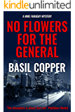 No Flowers for the General (A Mike Faraday Mystery Book 3)