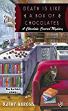 Death Is Like a Box of Chocolates (A Chocolate Covered Mystery Book 1)