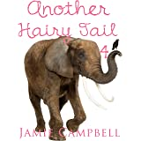 Another Hairy Tail 4 (The Hairy Tail Book 9)