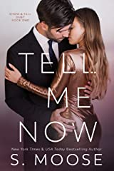 Tell Me Now: Show and Tell Duet Book 1 Kindle Edition