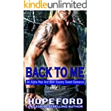 Back To Me: An Alpha Man And BBW Steamy Sweet Romance