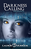 Darkness Calling (Primani Book 5)