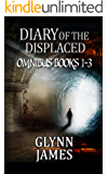 Diary of the Displaced Omnibus: Books 1-3