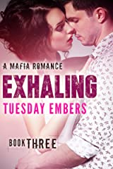 Exhaling: A Mafia Romance (The O'Keefe Family Collection Book 3)