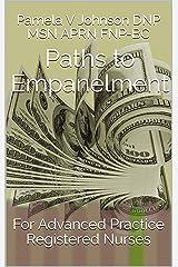 Paths to Empanelment: For Advanced Practice Registered Nurses Kindle Edition
