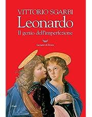 Leonardo. Il genio dell'imperfezione. Ediz. illustrata
