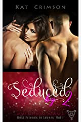 Seduced by 2: MMF Bisexual Ménage Romance (Best Friends to Lovers Book 1) Kindle Edition