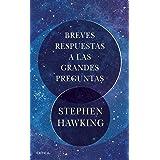 Breves respuestas a las grandes preguntas (Fuera de Colección) (Spanish Edition)