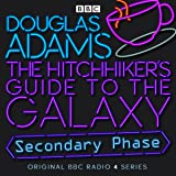 The Hitchhiker's Guide to the Galaxy: The Secondary Phase (Dramatised)