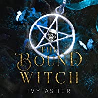 The Bound Witch: The Osseous Chronicles, Book 3