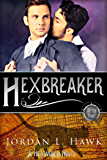 Hexbreaker (Hexworld Book 1)