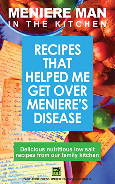 Meniere Man In The Kitchen Recipes That Helped Me Get Over Meniere S Delicious Low Salt Recipes From Our Family Kitchen Kindle Edition By Man Meniere Health Fitness Dieting Kindle Ebooks