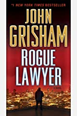 Rogue Lawyer: A Novel Kindle Edition